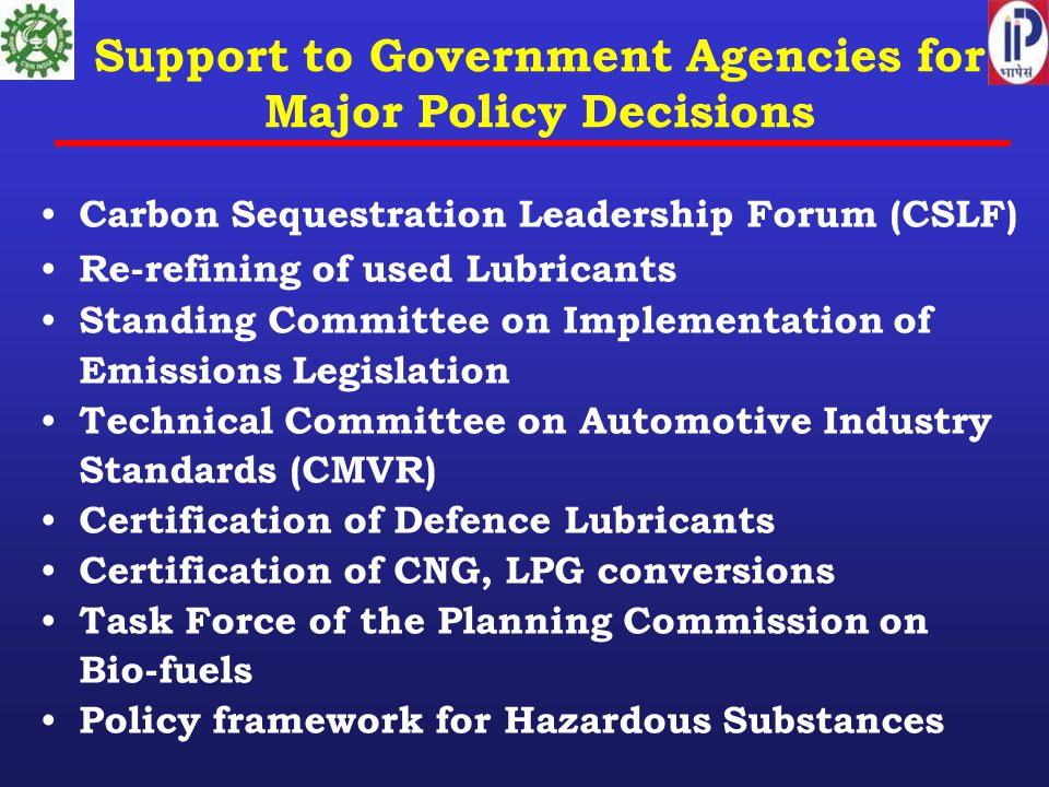 Support to Government Agencies for Major Policy Decisions