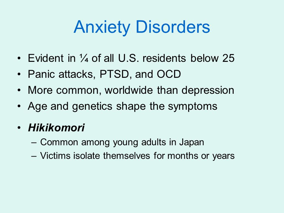 Anxiety Disorders Evident in ¼ of all U.S. residents below 25
