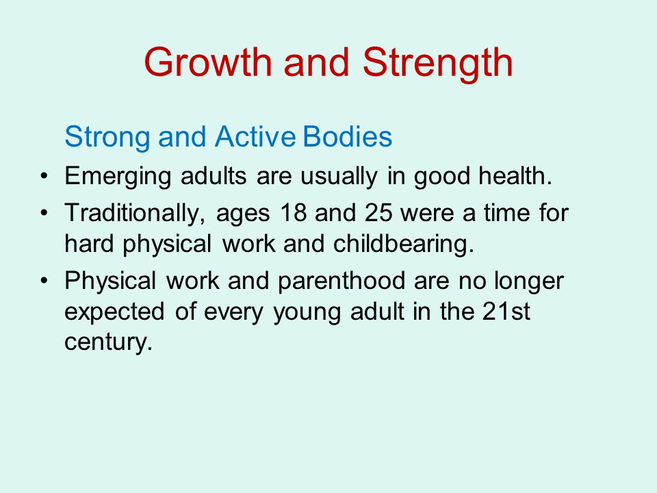 Growth and Strength Strong and Active Bodies