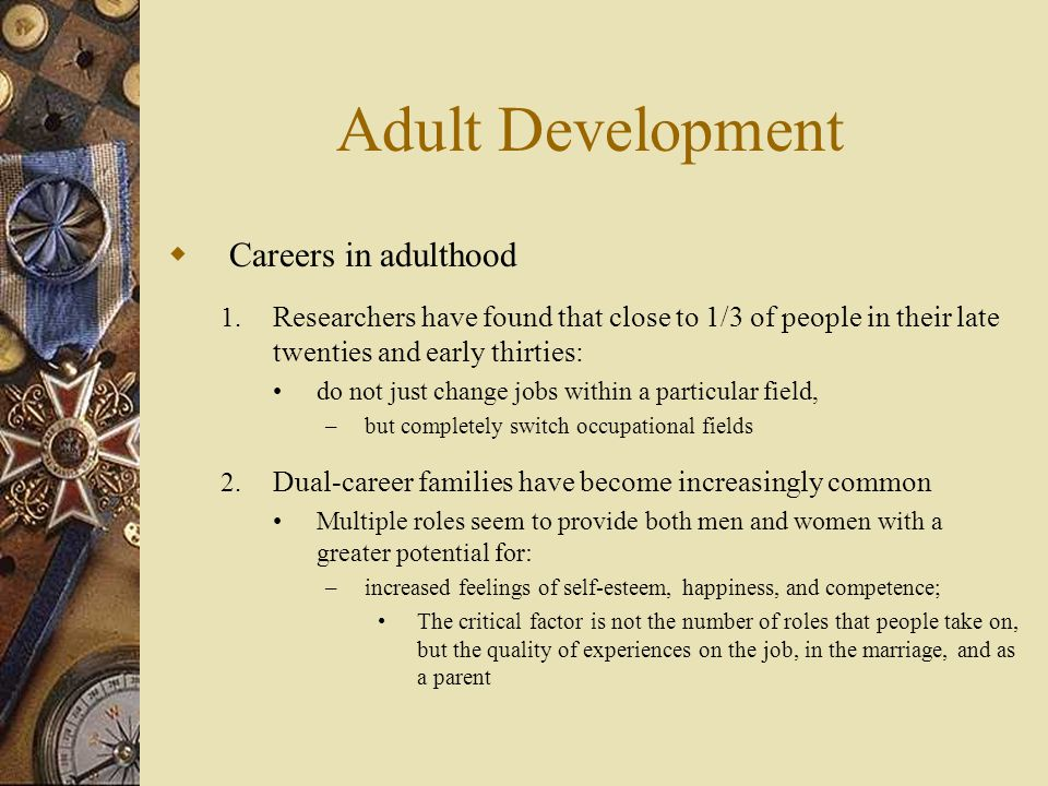 Adult Development Careers in adulthood