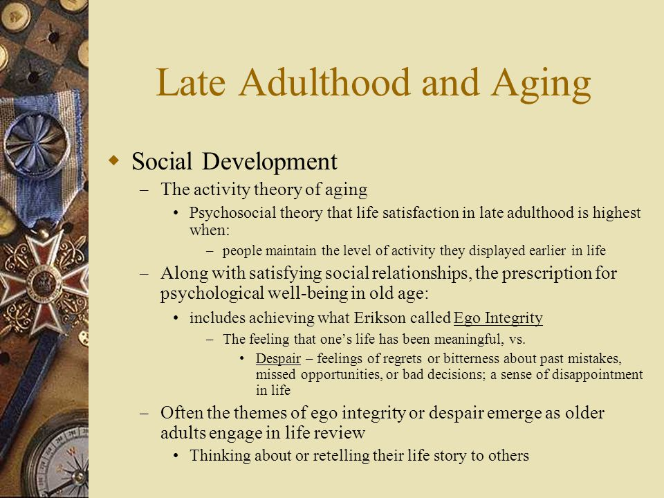 Late Adulthood and Aging