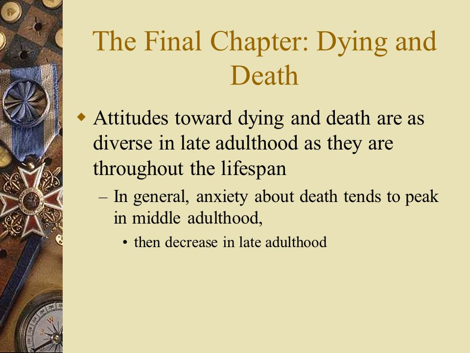 The Final Chapter: Dying and Death