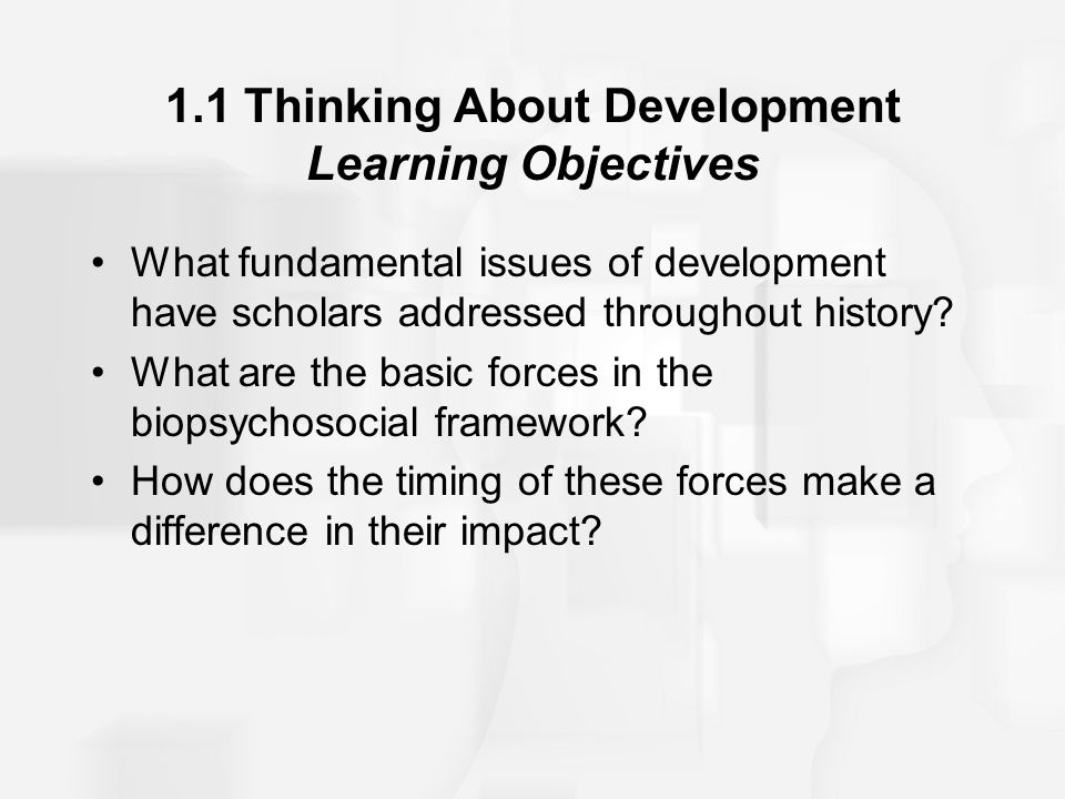 1.1 Thinking About Development Learning Objectives