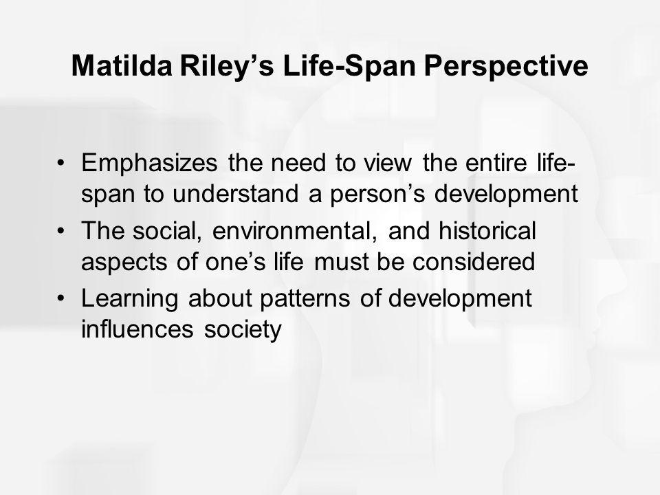 Matilda Riley's Life-Span Perspective