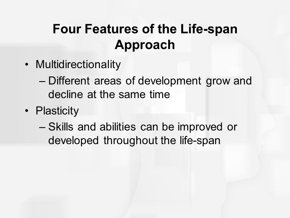 Four Features of the Life-span Approach