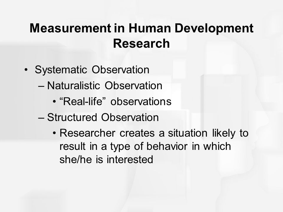 Measurement in Human Development Research