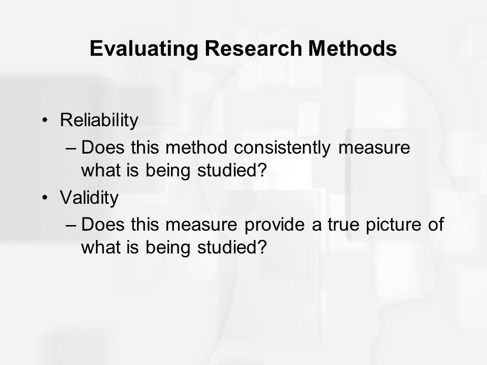 Evaluating Research Methods