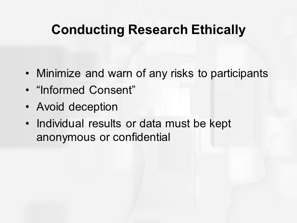 Conducting Research Ethically