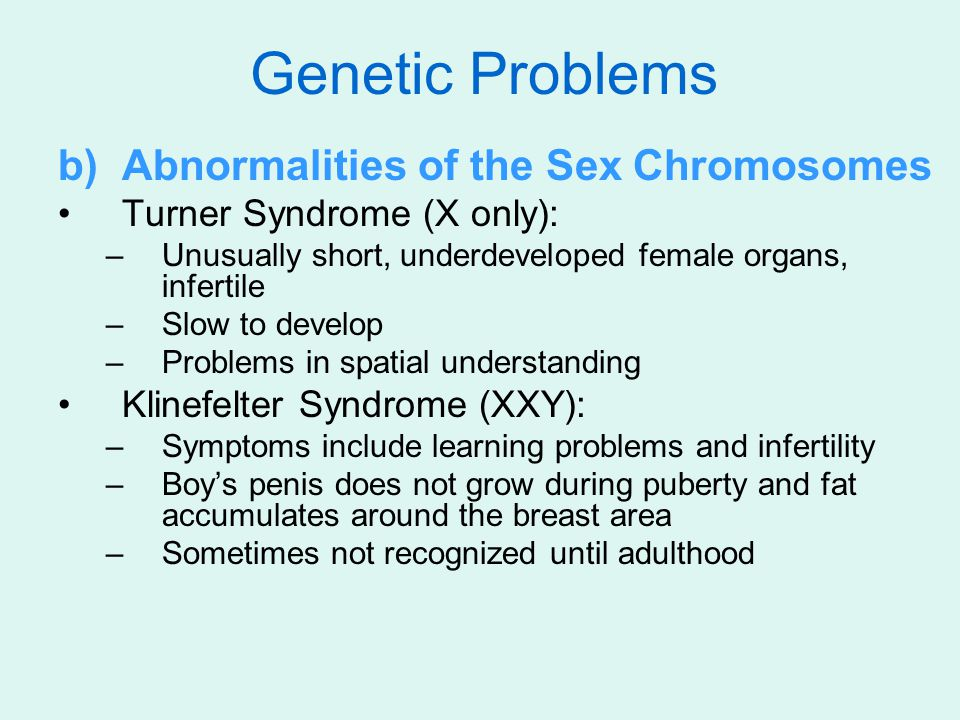 Genetic Problems Abnormalities of the Sex Chromosomes