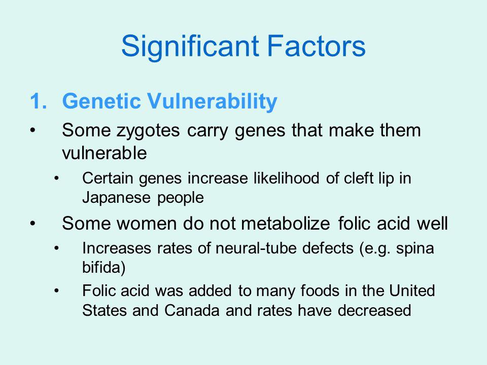 Significant Factors Genetic Vulnerability