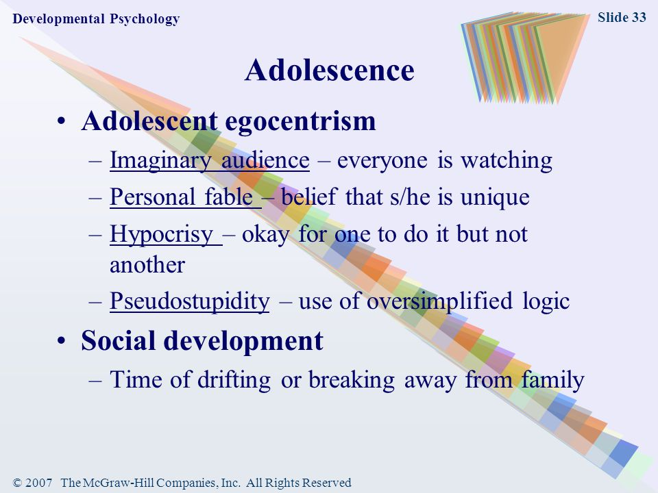 Adolescence Adolescent egocentrism Social development