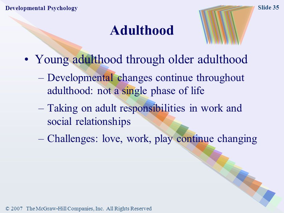 Adulthood Young adulthood through older adulthood