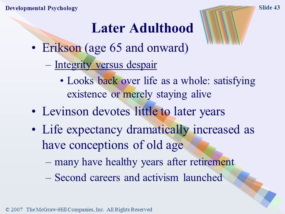 Later Adulthood Erikson (age 65 and onward)