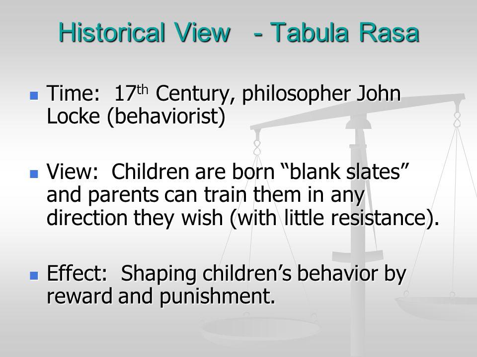 Historical View - Tabula Rasa