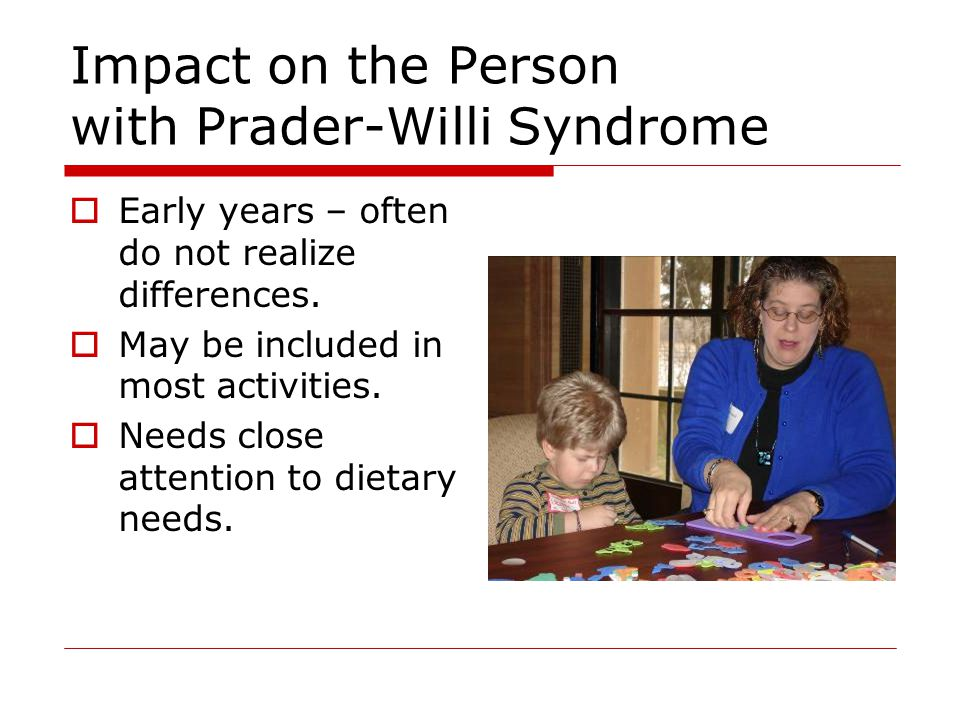 Impact on the Person with Prader-Willi Syndrome