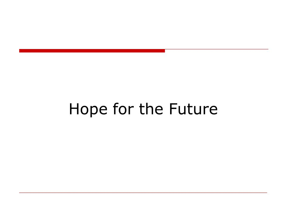 Hope for the Future