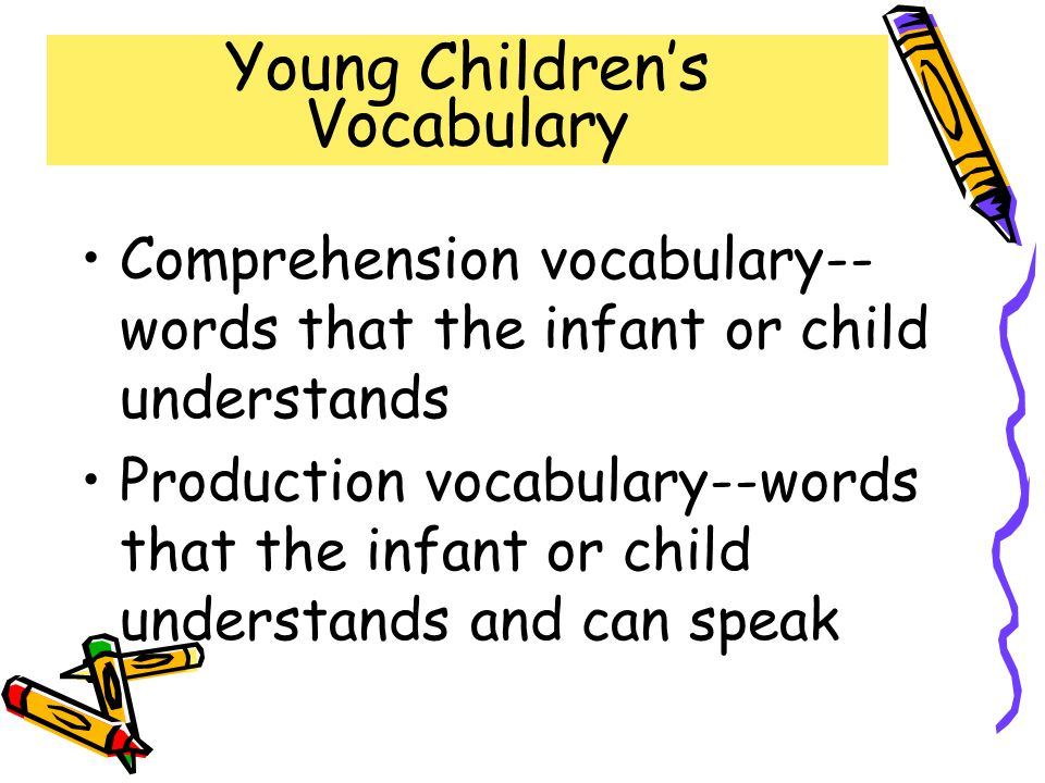 Young Children's Vocabulary