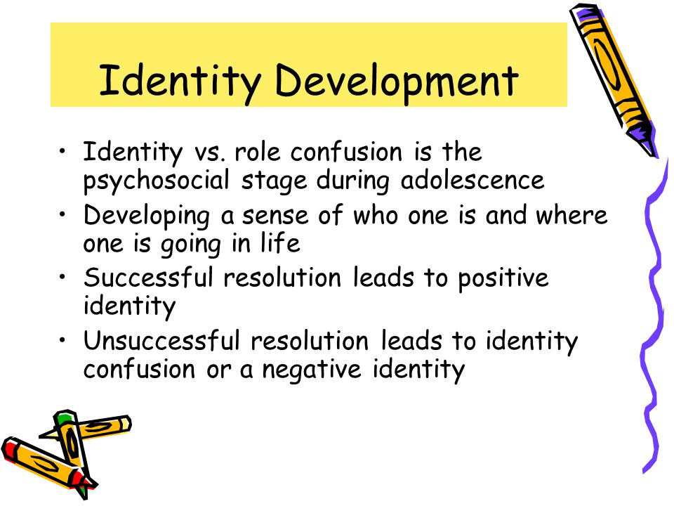 Identity Development Identity vs. role confusion is the psychosocial stage during adolescence.