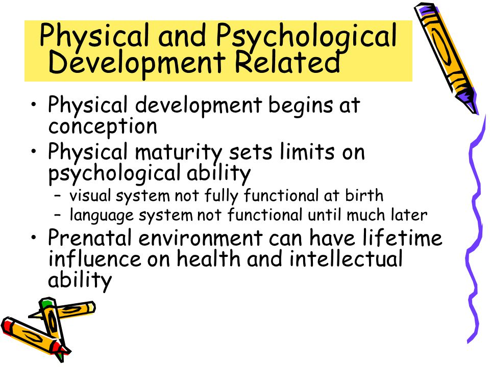 Physical and Psychological Development Related