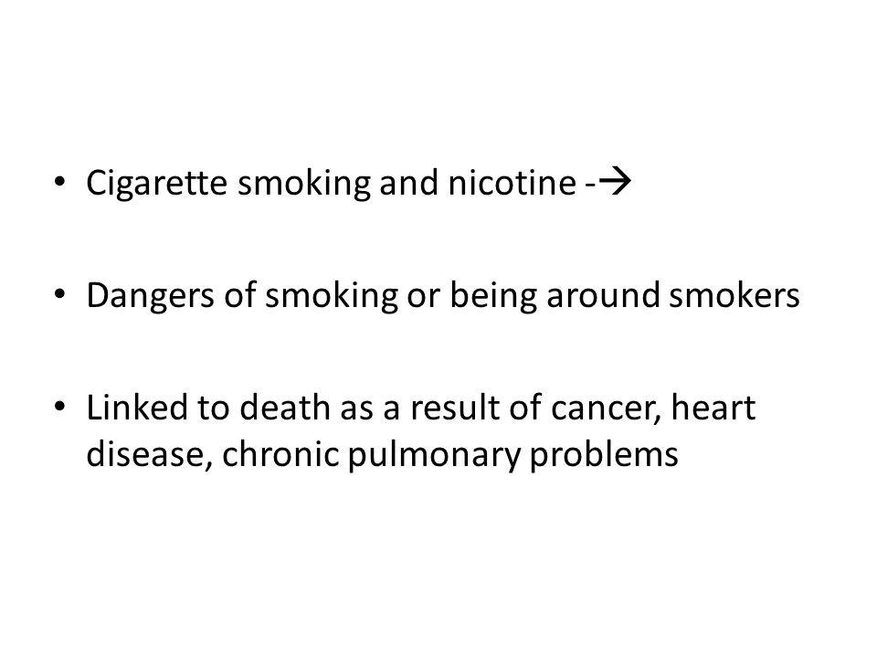 Cigarette smoking and nicotine -