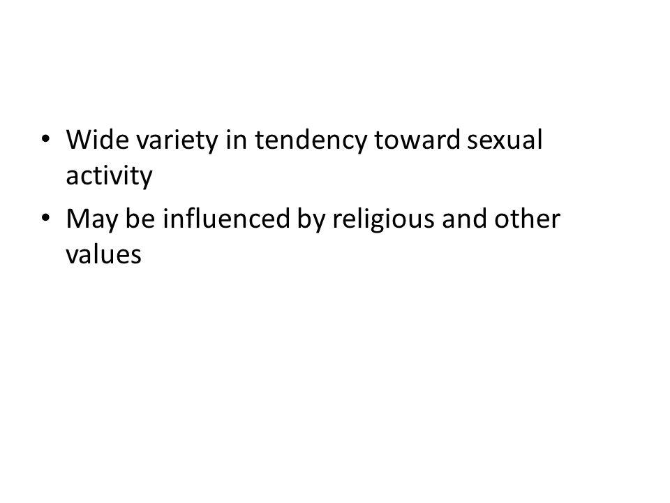Wide variety in tendency toward sexual activity