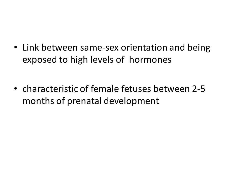 Link between same-sex orientation and being exposed to high levels of hormones