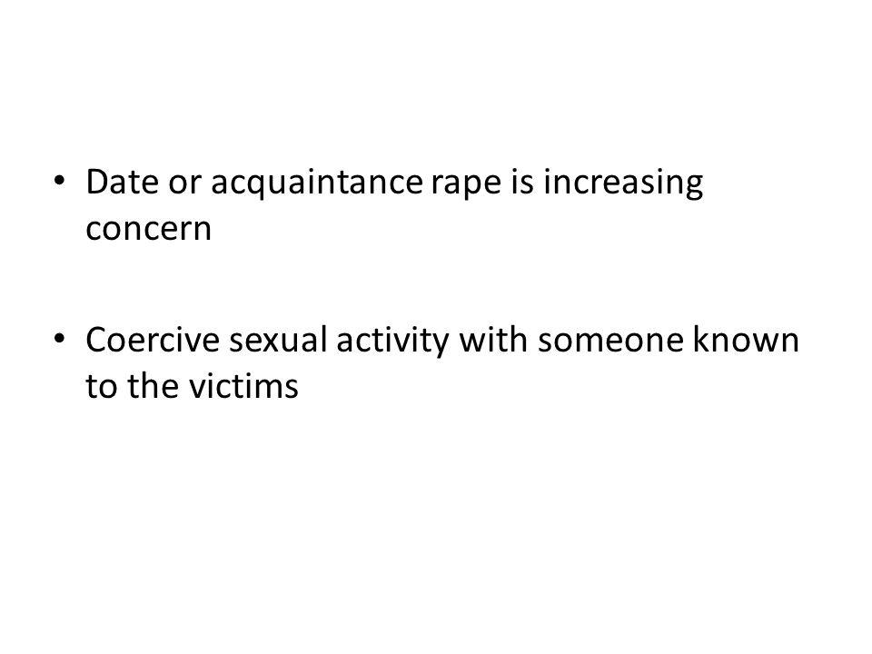 Date or acquaintance rape is increasing concern