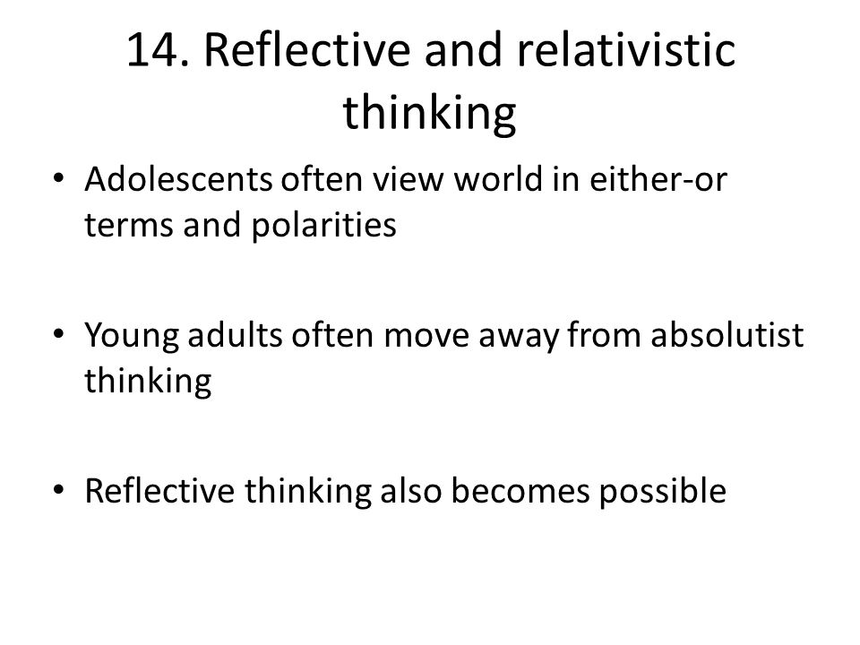 14. Reflective and relativistic thinking