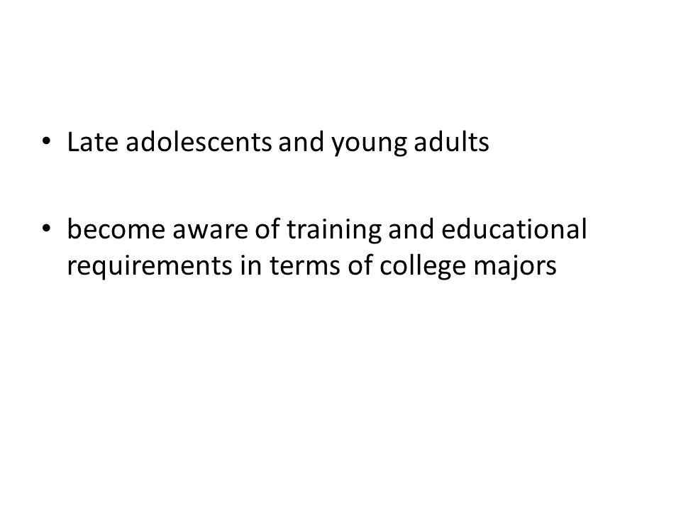Late adolescents and young adults