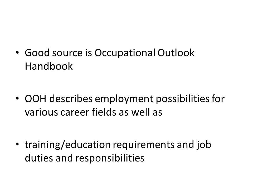 Good source is Occupational Outlook Handbook