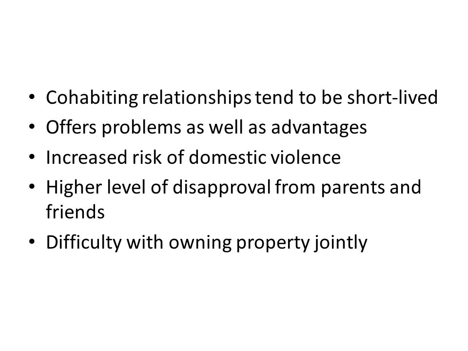 Cohabiting relationships tend to be short-lived