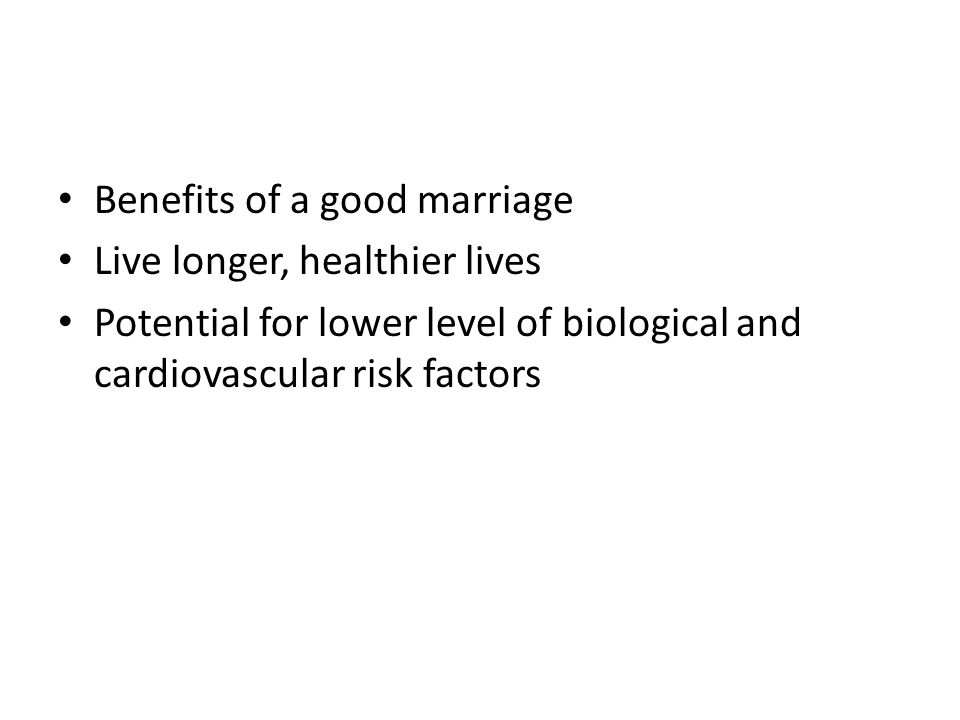 Benefits of a good marriage