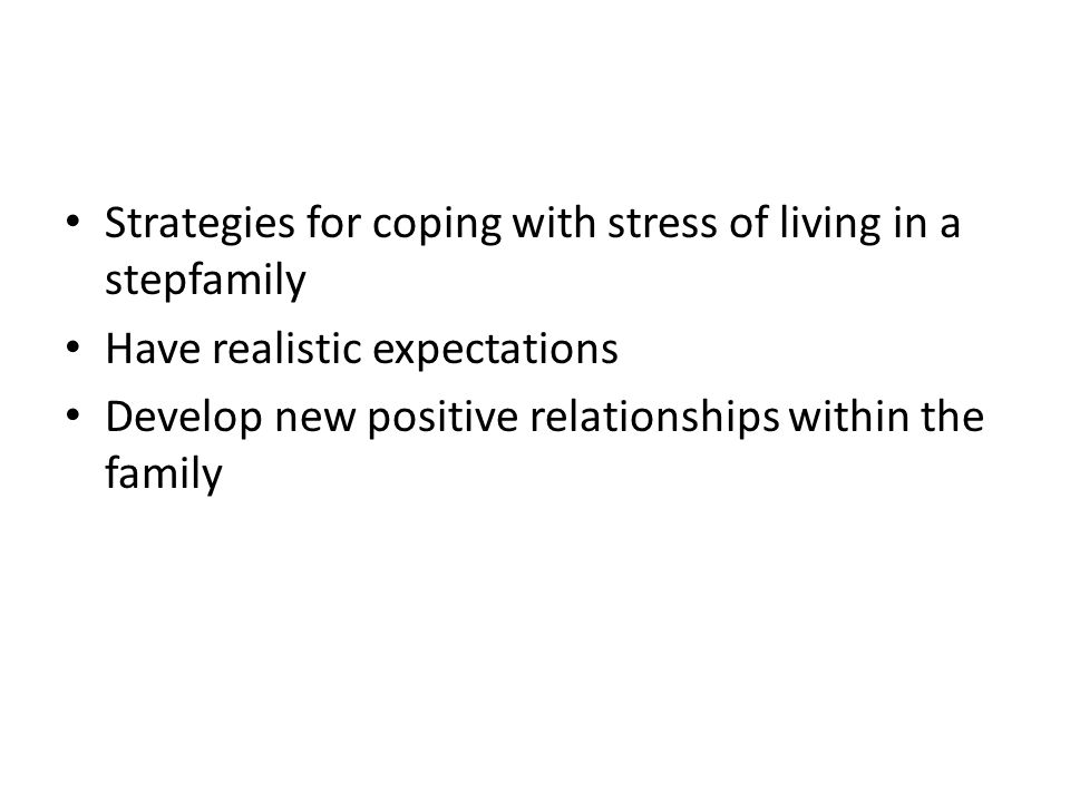 Strategies for coping with stress of living in a stepfamily