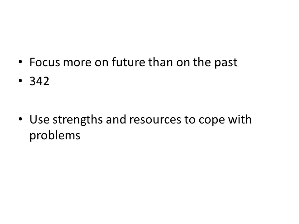 Focus more on future than on the past
