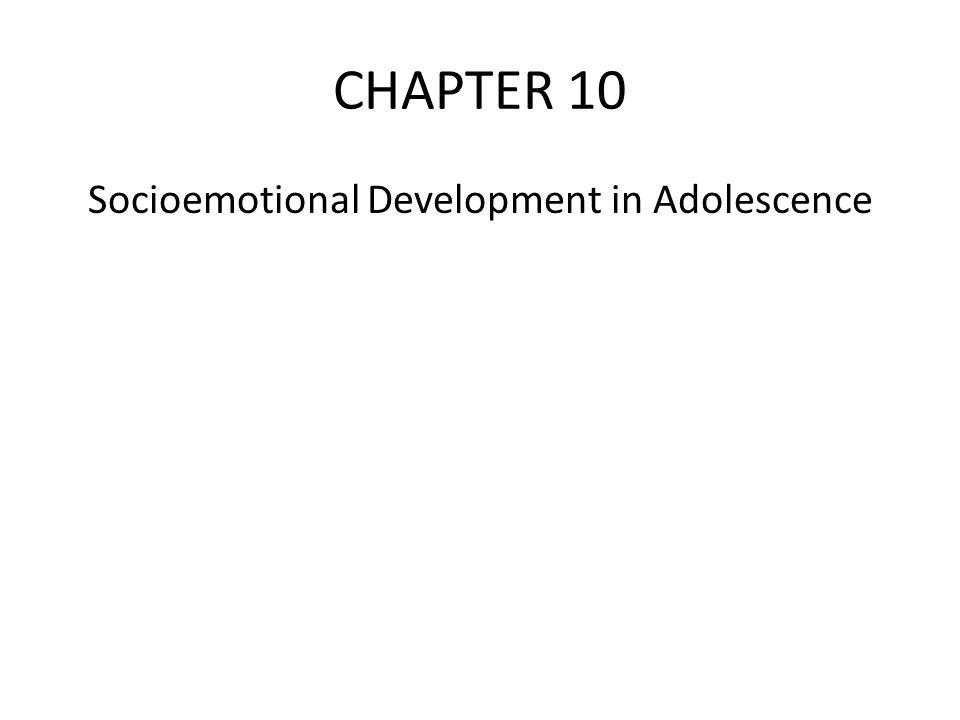 Socioemotional Development in Adolescence