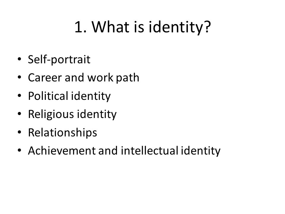 1. What is identity Self-portrait Career and work path