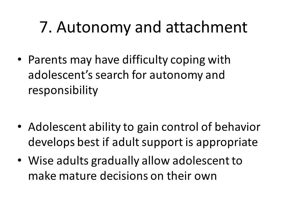 7. Autonomy and attachment