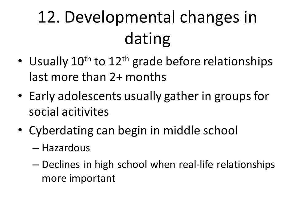 12. Developmental changes in dating