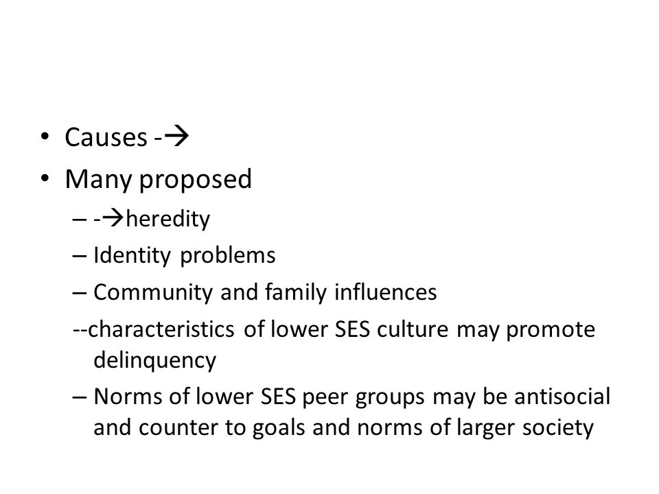 Causes - Many proposed -heredity Identity problems