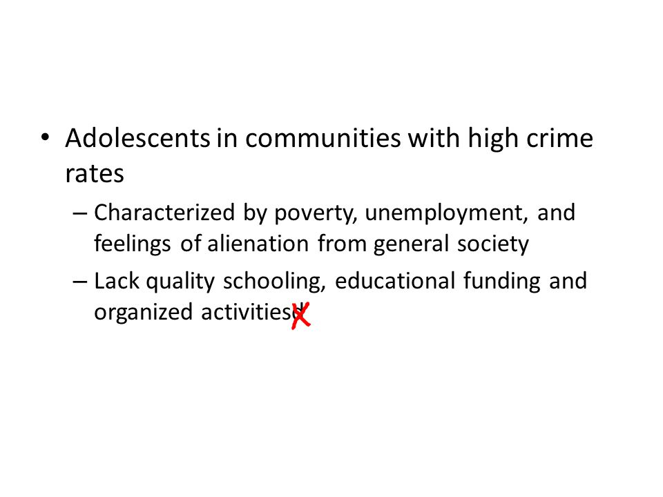 Adolescents in communities with high crime rates