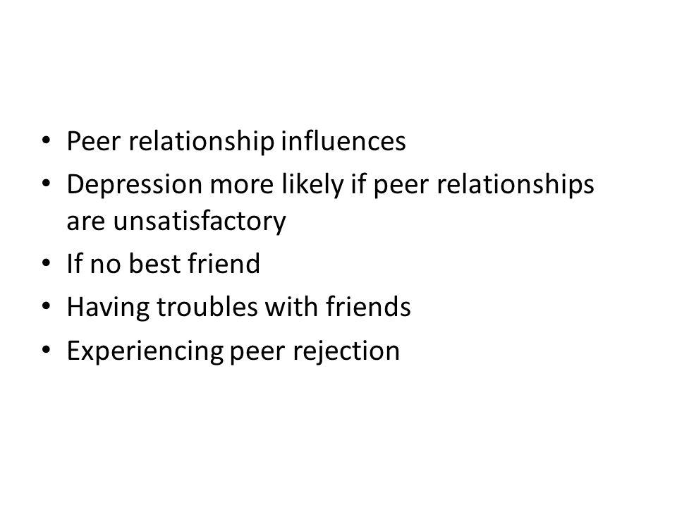Peer relationship influences
