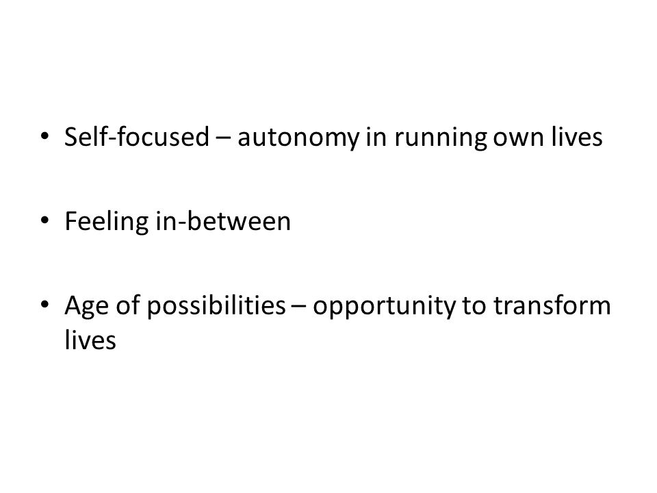 Self-focused – autonomy in running own lives