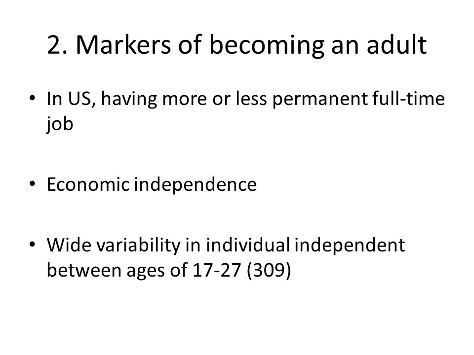 2. Markers of becoming an adult