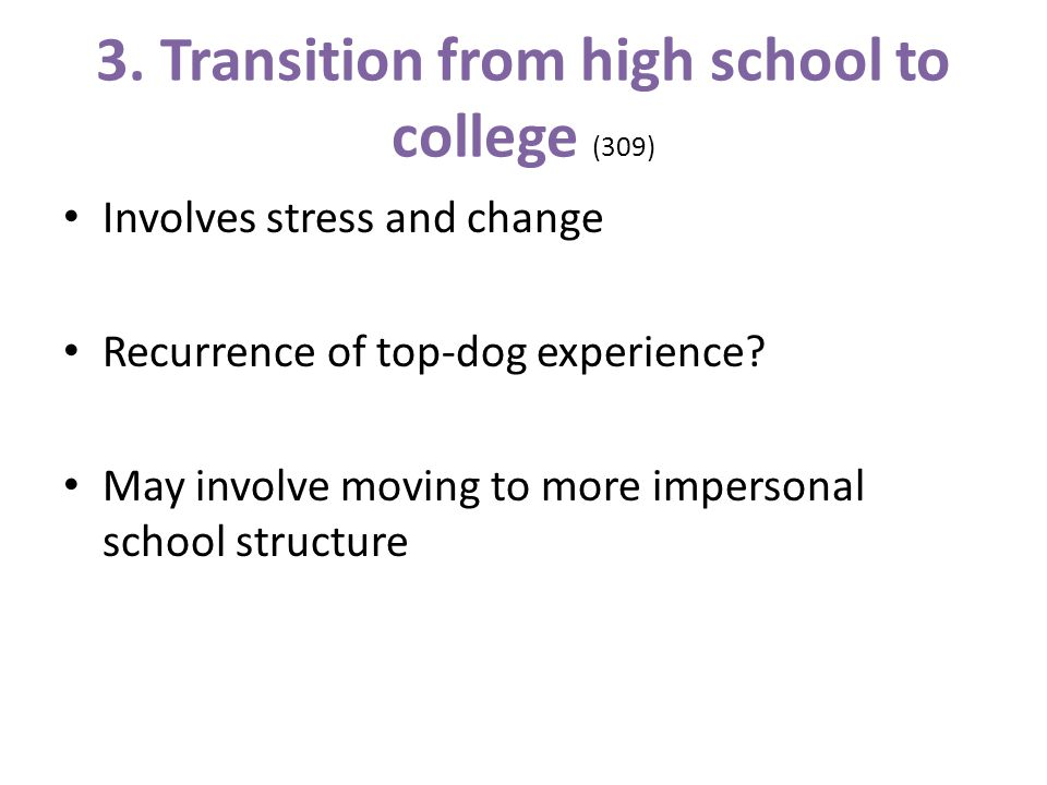 3. Transition from high school to college (309)