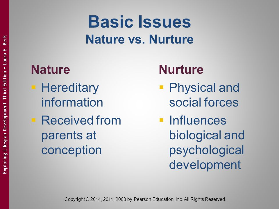 influence of nature and nurture developmental Evidence is accumulating that brain structure is under considerable genetic influence  environment developmental  intelligence: more nature than nurture.