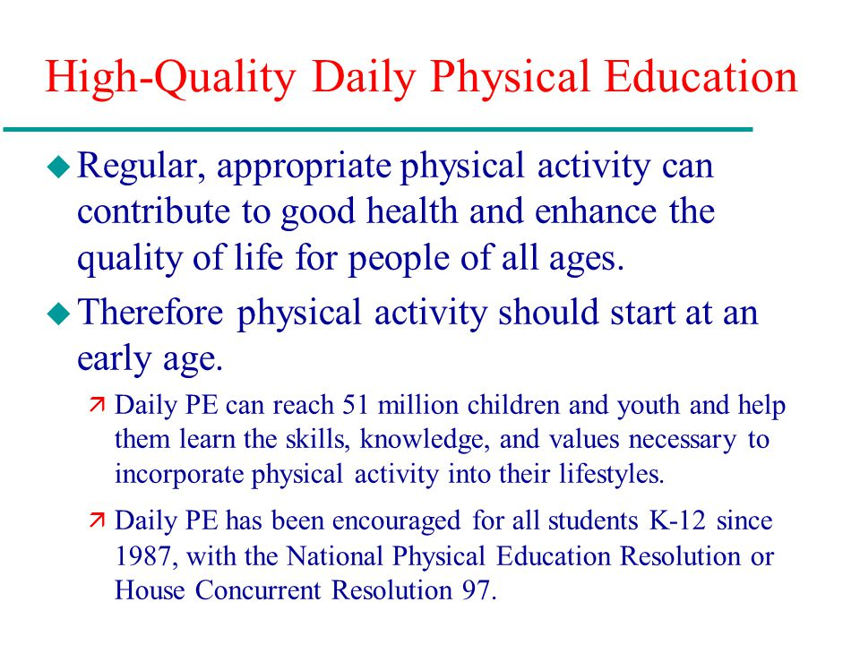 High-Quality Daily Physical Education