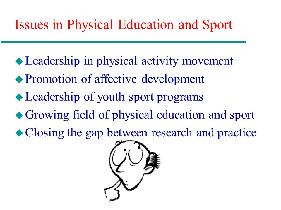 Issues in Physical Education and Sport