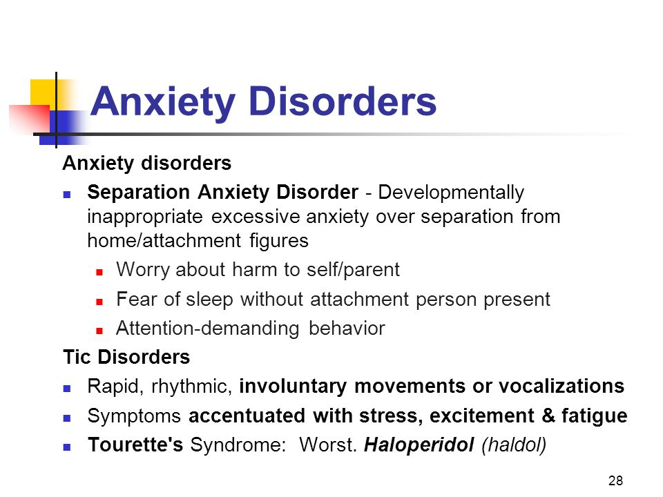 Anxiety Disorders Anxiety disorders