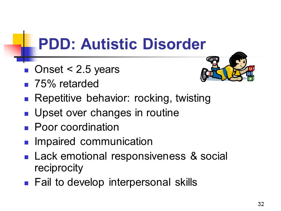 PDD: Autistic Disorder