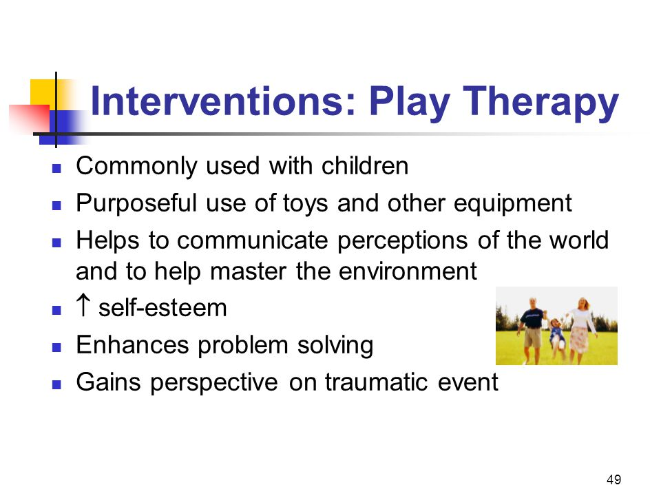 Interventions: Play Therapy